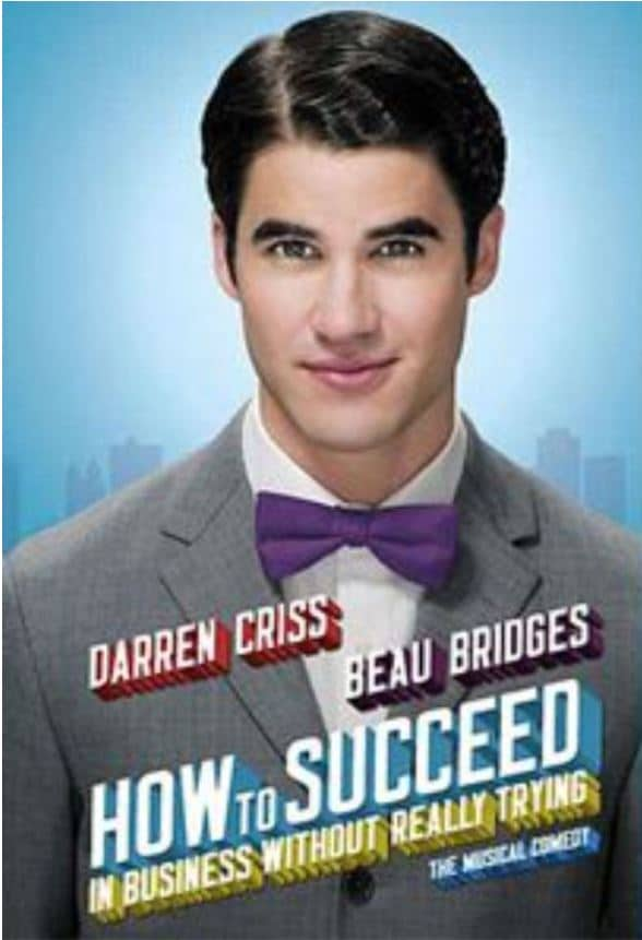 L'affiche de la comédie musicale How to Succeed avec Darren Criss dans le rôle principal.