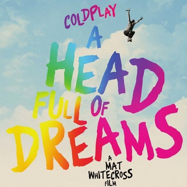 Poster du documentaire Coldplay A Head Full Of Dreams
